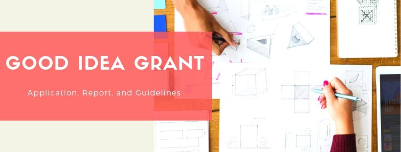 Good Idea Grant
